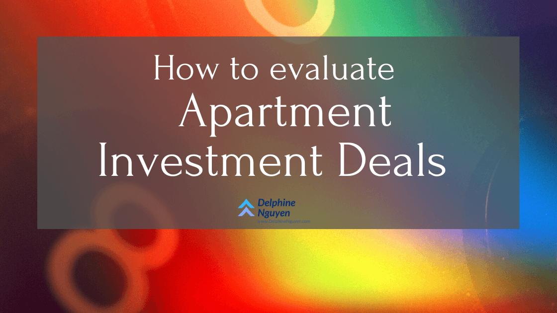 Evaluate Apartment Investment Deals