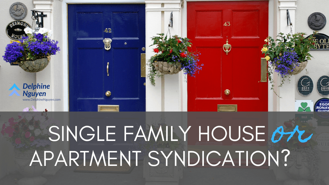 Single Family House Rental or Apartment Syndication