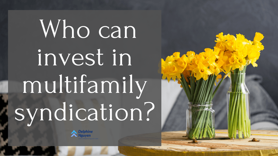 who can invest in multifamily syndication