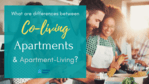 Co-Living Apartments and Apartment-Living