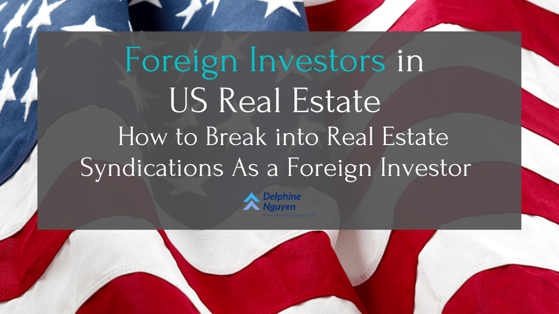 Foreign Investors in US Real Estate