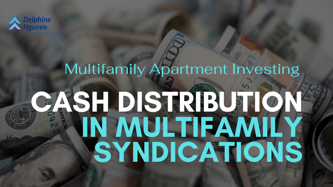 Cash Distributions in Multifamily Syndications