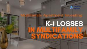 K-1 Losses in Multifamily Investing